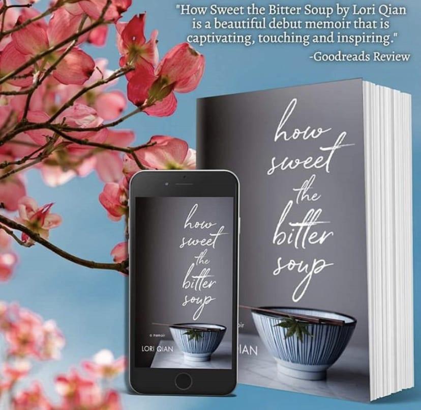 How Sweet the Bitter Soup by Lori Qian